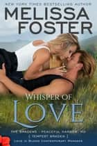 Whisper of Love (Bradens at Peaceful Harbor) - Tempest Braden ebook de Melissa Foster