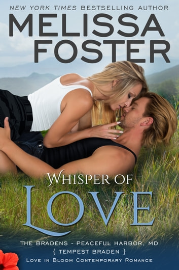 Whisper of Love (Bradens at Peaceful Harbor) - Tempest Braden ebook by Melissa Foster