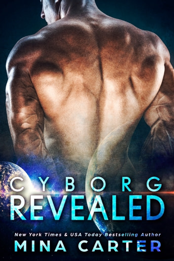 Cyborg Revealed ebook by Mina Carter