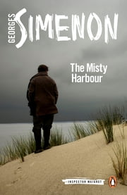 The Misty Harbour ebook by Georges Simenon,Linda Coverdale