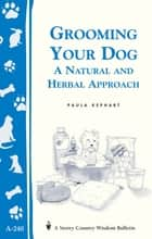Grooming Your Dog ebook by Paula Kephart