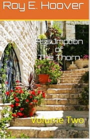 Assumption of The Thorn ebook by Roy E. Hoover