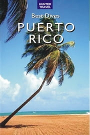 Best Dives of Puerto Rico ebook by Joyce  Huber