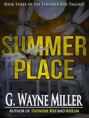 Summer Place ebook by G. Wayne Miller