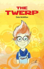 The Twerp ebook by Dale McMillan