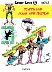 Lucky Luke - Tome 31 - Tortillas pour les Dalton ebook by Goscinny