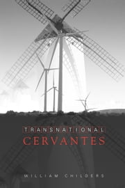 Transnational Cervantes ebook by William Childers