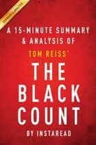 Summary of The Black Count - by Tom Reiss | Includes Analysis ebook by Instaread Summaries