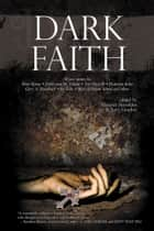 Dark Faith ebook by Jerry Gordon, Maurice Broaddus