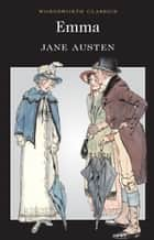 Emma ebook by Jane Austen, Nicola Bradbury, Keith Carabine