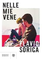 Nelle mie vene ebook by Flavio Soriga