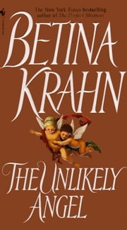 The Unlikely Angel ebook by Betina Krahn