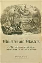 Ministers and Masters ebook by Charity R. Carney