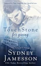 TouchStone For Giving #2 ebook by Sydney Jamesson
