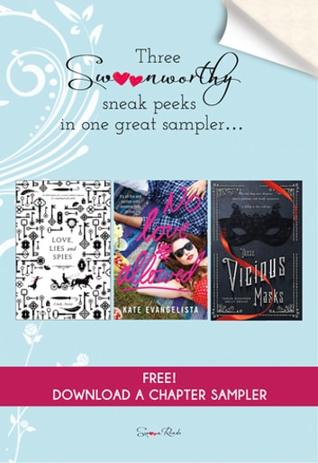 Love, Lies and Spies, No Love Allowed, These Vicious Masks - Swoon Reads Winter 2016 ebook by Cindy Anstey,Kate Evangelista,Tarun Shanker,Kelly Zekas