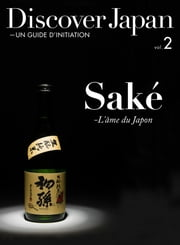 Discover Japan - UN GUIDE D'INITIATION vol.2 【法文版】 ebook by Discover Japan編輯部