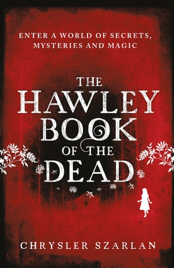 The Hawley Book of the Dead ebook by Chrysler Szarlan