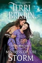 Mistress of The Storm - The STORM Series eBook by Terri Brisbin