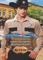 Montana Sheriff (Mills & Boon American Romance) (American Romance's Men of the West, Book 9) ebook by Marie Ferrarella