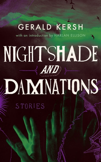 Nightshade and Damnations ebook by Gerald Kersh,Harlan Ellison