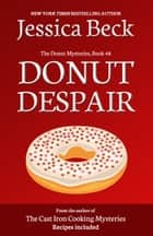 Donut Despair ebook by Jessica Beck