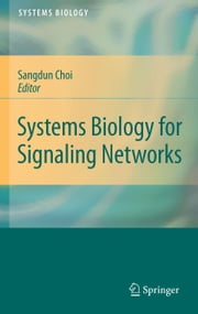 Systems Biology for Signaling Networks ebook by