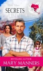 Secrets Unveiled ebook by Mary Manners