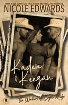 Kaden & Keegan ebook by Nicole Edwards