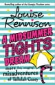 Louise Rennison所著的A Midsummer Tights Dream (The Misadventures of Tallulah Casey, Book 2) 電子書