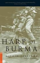 Harp of Burma ebook by Michio Takeyama,Howard Hibbett