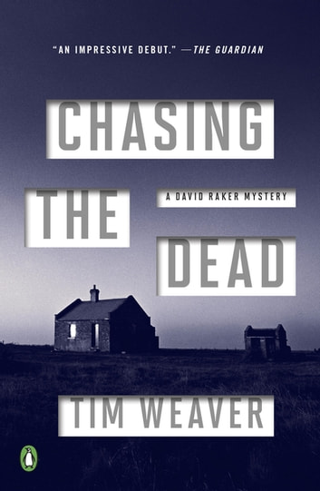 Chasing the Dead - A David Raker Mystery ebook by Tim Weaver