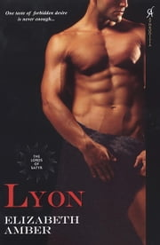Lyon: The Lords Of Satyr ebook by Elizabeth Amber