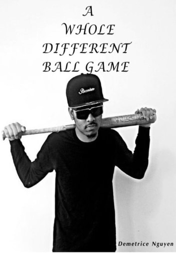 A Whole Different Ball Game ebook by Demetrice Nguyen