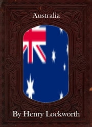 Australia ebook by Henry Lockworth,Lucy Mcgreggor,John Hawk