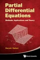 Partial Differential Equations - Methods, Applications and Theories ebook by Harumi Hattori