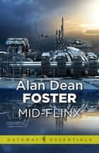 Mid-Flinx ebook by