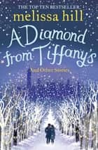 A Diamond from Tiffany's ebook by