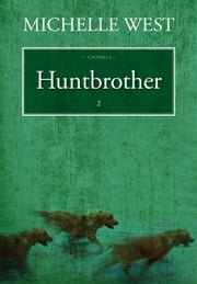 Huntbrother ebook by Michelle West