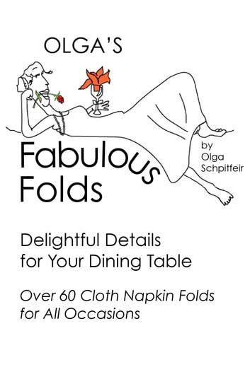 Olga's Fabulous Folds ebook by Olga Schpitfeir