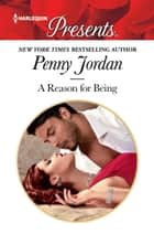 A Reason for Being - A Second Chance Romance ebook by Penny Jordan