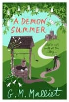 A Demon Summer ebook by G.M. Malliet