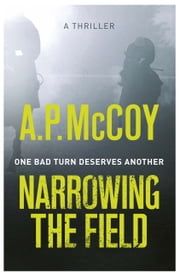 Narrowing the Field ebook by A.P. McCoy
