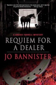 Requiem for a Dealer - A Brodie Farrell Mystery ebook by Jo Bannister