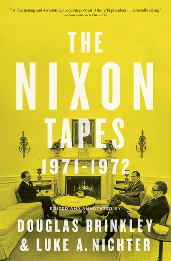 The Nixon Tapes: 1971–1972 ebook by