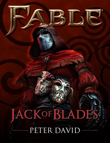 Fable: Jack of Blades (Short Story) ebook by Peter David