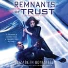 Remnants of Trust - A Central Corps Novel audiobook by Elizabeth Bonesteel