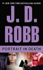 Portrait in Death ebook by J. D. Robb