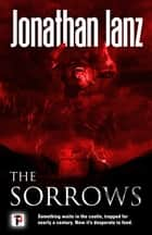 The Sorrows ebook by Jonathan Janz