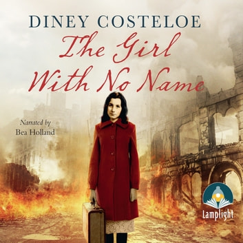 The Girl With No Name audiobook by Diney Costeloe