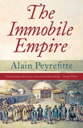 The Immobile Empire ebook by Alain Peyrefitte